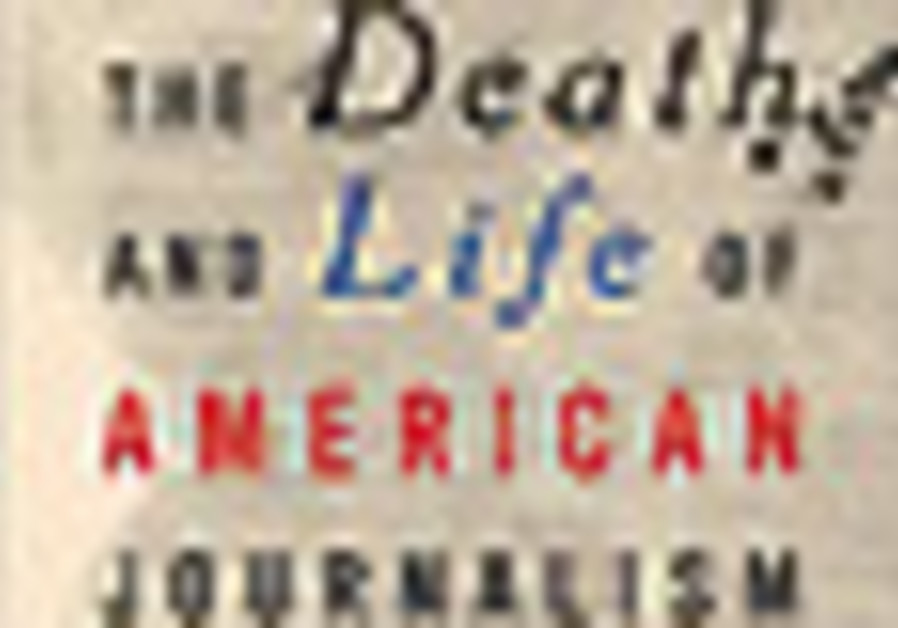 The death and life of American Journalism [book co