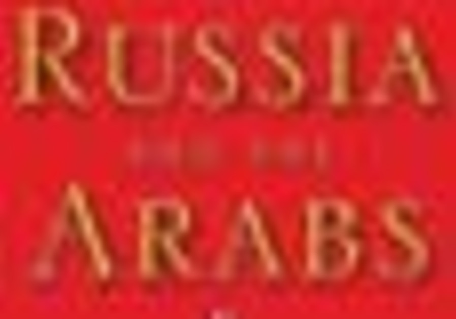 Russia and the Arabs.