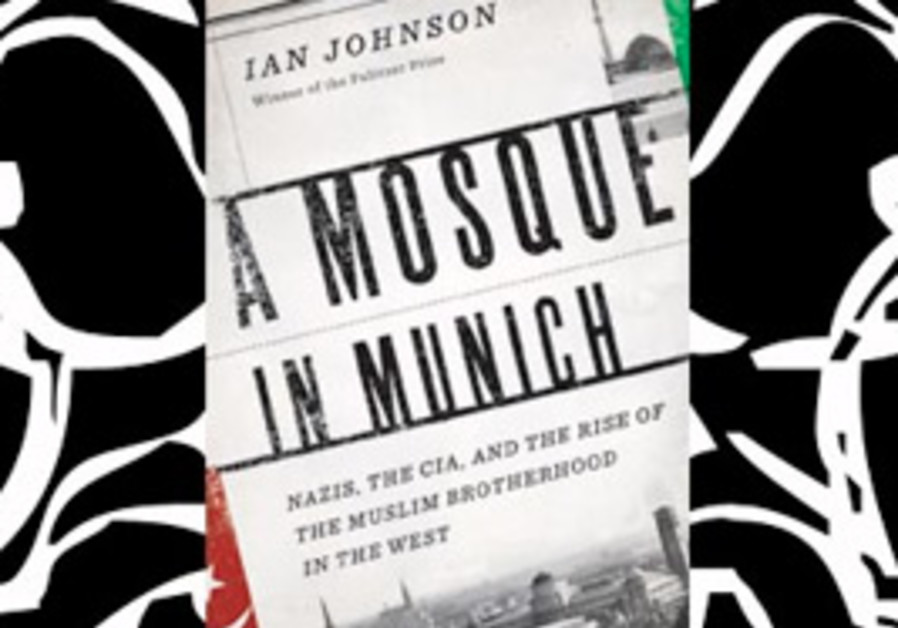 Ian Johnson's new book, ''A Mosque in Munich: Nazi