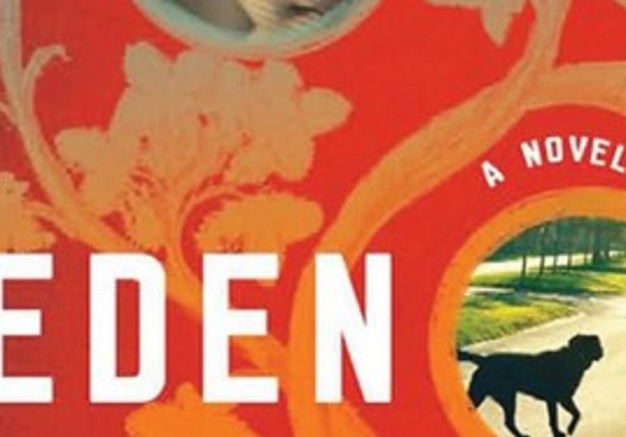 Eden By Yael Hedaya Henry Holt 496 pages $35