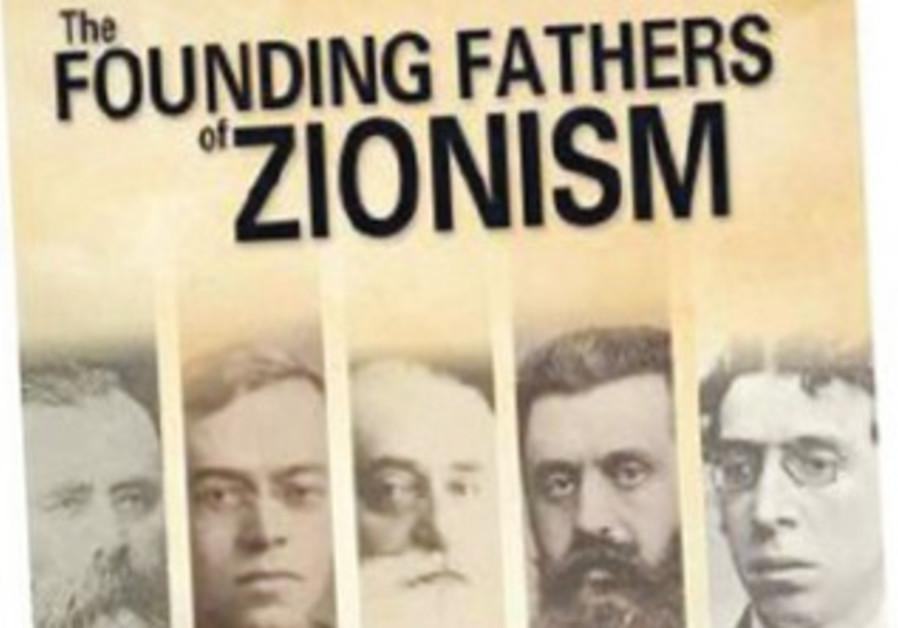Founding Fathers of Zionism by Benzion Netanyahu