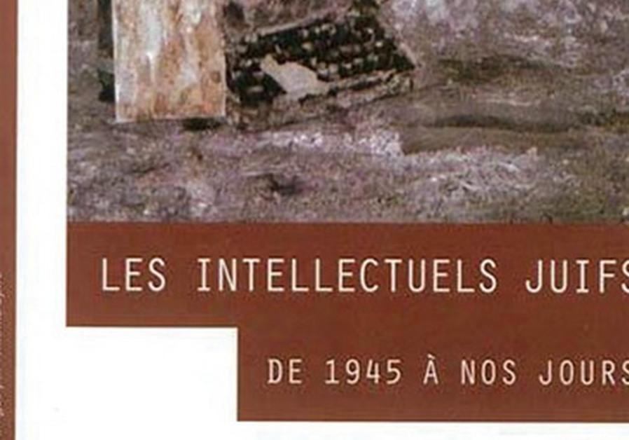 Les Intellectuels juifs de 1945 à nos jours