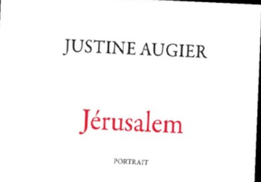 J. Augier, Jérusalem, éditions Acte Sud, 2013.