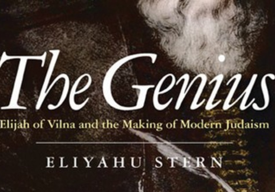 The Genius Elijah of Vilna and the Making of Modern Judaism