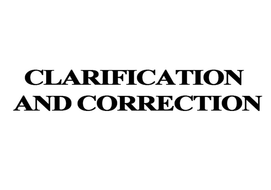 CLARIFICATION AND CORRECTION‏