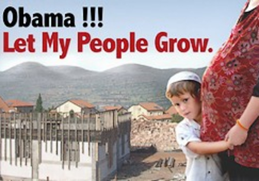 Settlers launch new anti-Obama campaign titled 'Obama! Let my people grow'