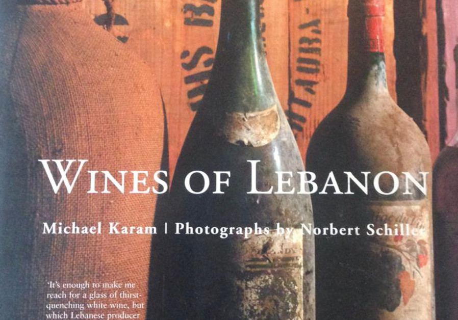 'WINES OF Lebanon,' the book that led to the film. (Photos: Michael Karam)