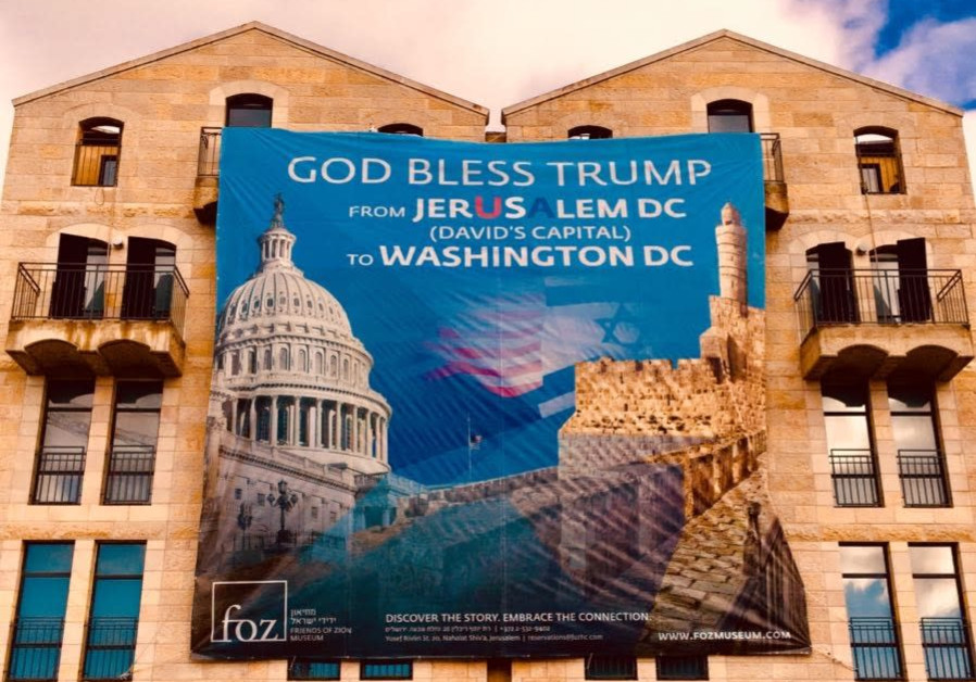God Bless Trump banner in Jerusalem put up in honor of Trump's announcement
