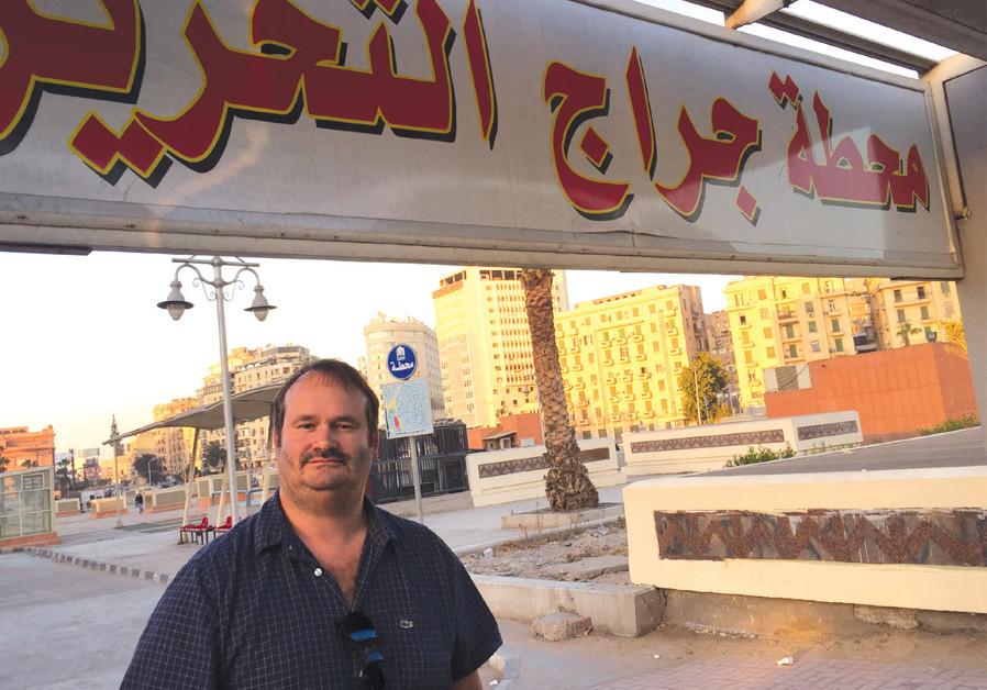 THE WRITER in Cairo's Tahrir Square, a hub of the 2011 Arab Spring, in 2017. (Seth J. Frantzman)