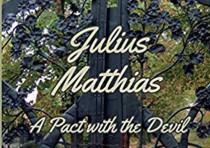'Julius Matthias: A Pact with the Devil' by Michelle Mazel