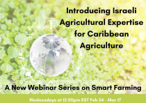 The flyer for the webinar series sharing information on Israeli smart agriculture with representativ