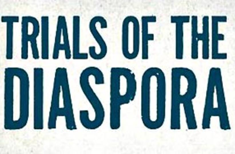 trials of the diaspora cover  (photo credit: 311)