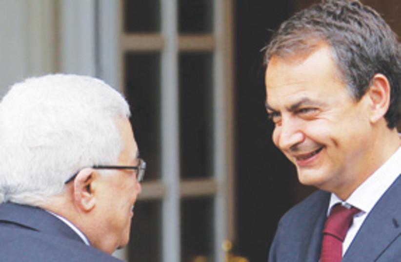 Luis Rodriguez Zapatero and Mahmoud Abbas 311  (photo credit: AP)
