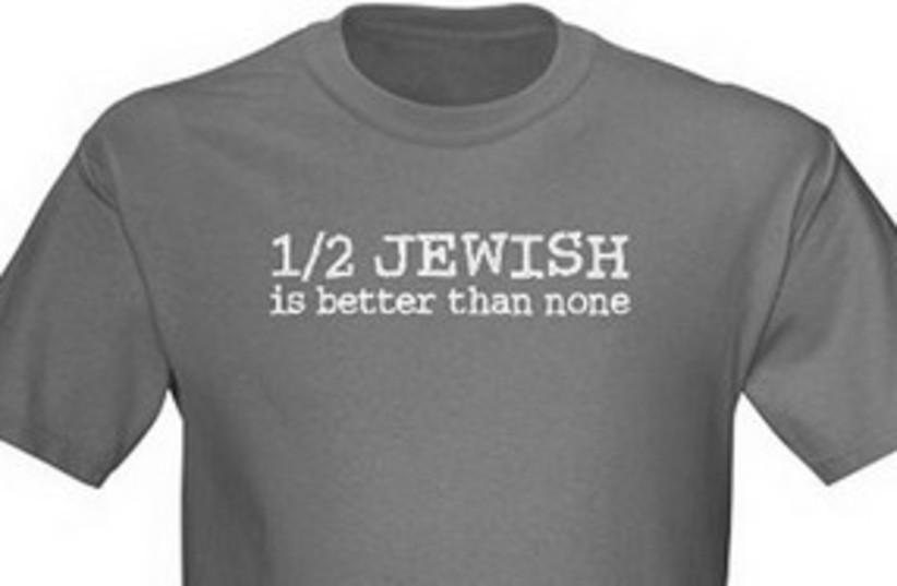 1/2 Jewish T-Shit 311 (photo credit: Blast-O-Tees/ CafePress)
