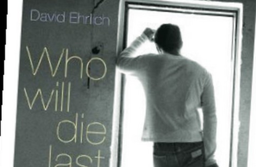 Who will die last: Stories of Life in Israel (photo credit: Courtesy)