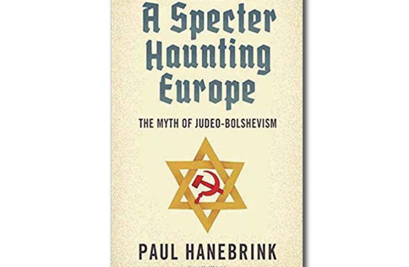 Paul A. Hanebrink's book, A Specter Haunting Europe, serves as a valuable addition to the corpus of scholarship on the long history of antisemitism (photo credit: AMAZON)