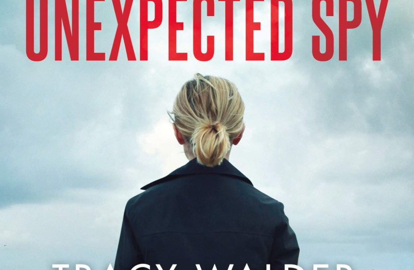 THE UNEXPECTED SPY By Tracy Walder with Jessica Anya Blau (photo credit: ST. MARTIN'S PRESS)
