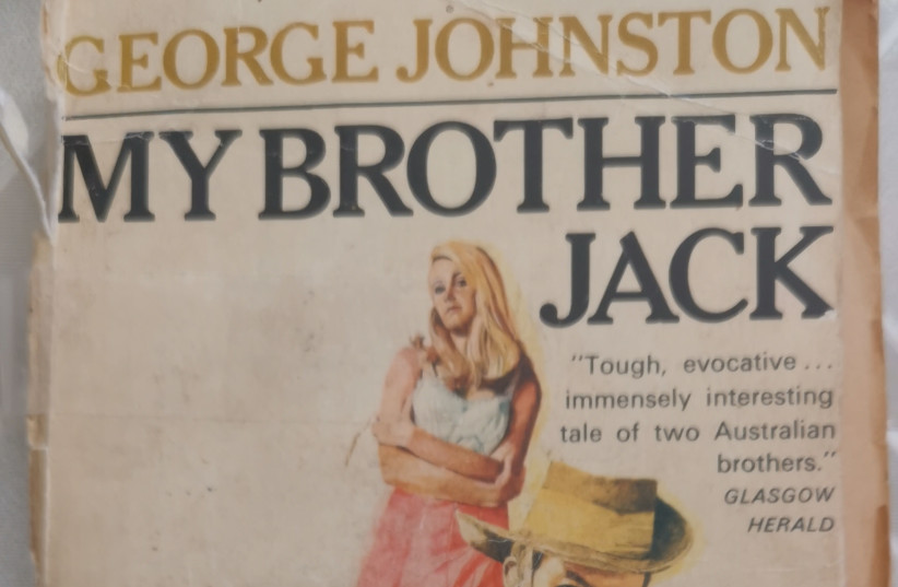 A COPY OF 'My Brother Jack' by George Johnston. As I turned the pages, I was there. I was eight-years-old again. (credit: Courtesy)